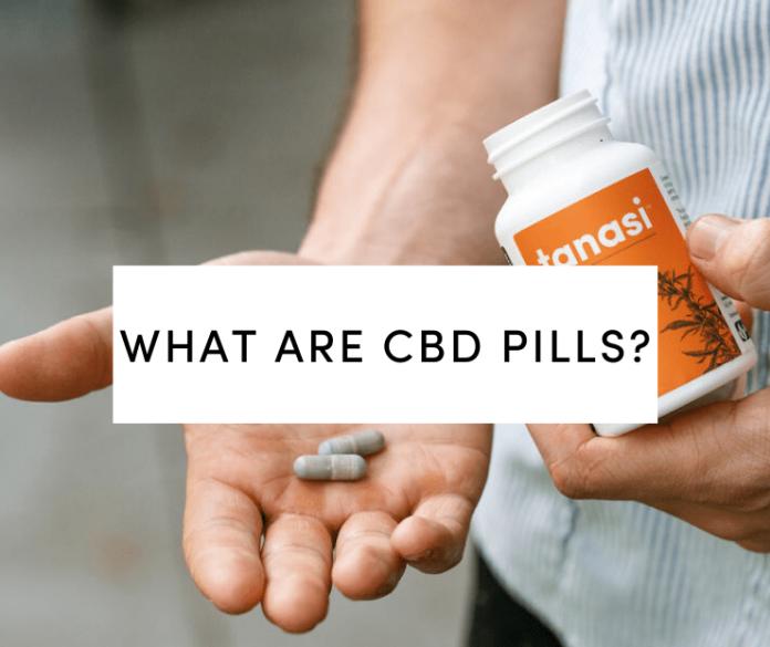 What Are CBD Pills