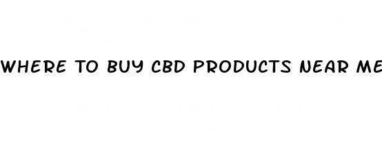 Where To Buy CBD Products Near Me