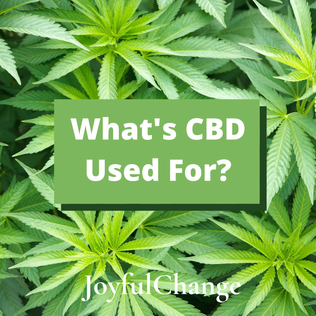 What is CBD Used for